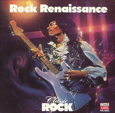 Classic Rock: Rock Renaissance