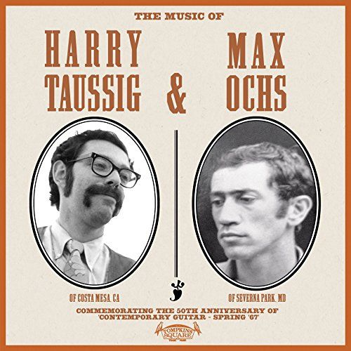 The Music of Harry Taussig & Max Ochs