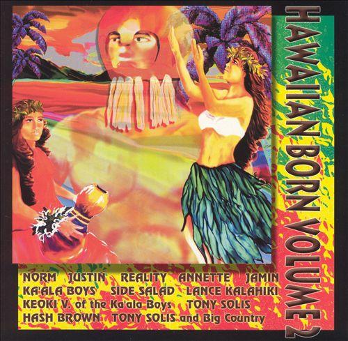 Hawaiian Born, Vol. 2