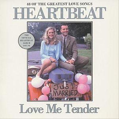 Heartbeat: Love Me Tender