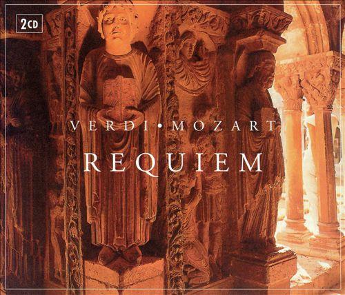 Verdi: Requiem; Mozart: Requiem