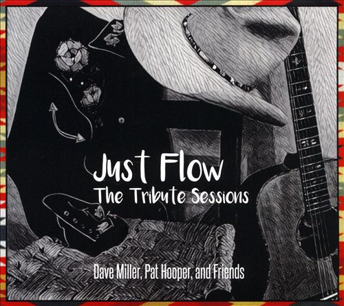 Just Flow: The Tribute Sessions