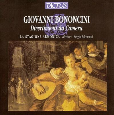 Giovanni Bononcini: Divertimenti da Camera