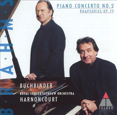 Brahms: Piano Concerto No. 2; Rhapsodies