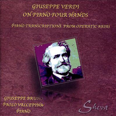 Giuseppe Verdi on Piano Four Hands
