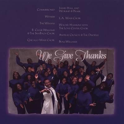 Celebration: We Give Thanks