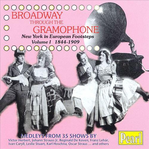 Broadway Through the Gramophone, Vol. 1