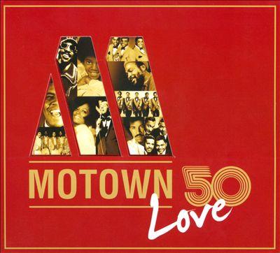 Motown 50: Love