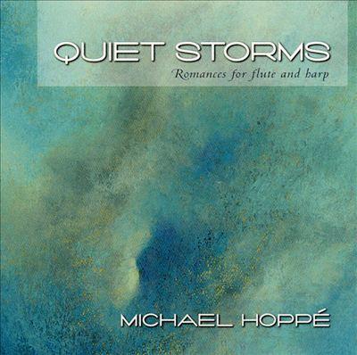 Quiet Storms: Romances for Flute and Harp