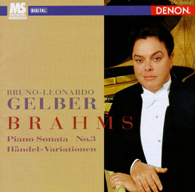 Brahms: Piano Sonata, Op. 5; Variations and Fugue, Op. 24