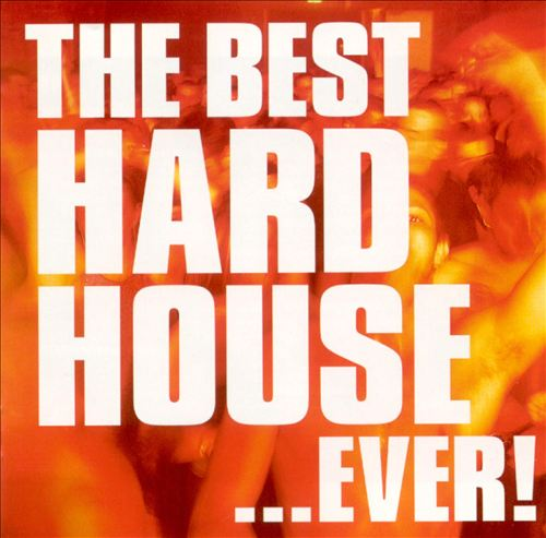 The Best Hard House... Ever!