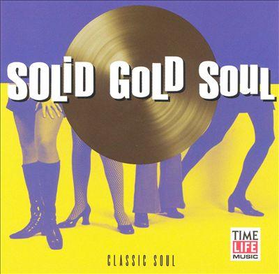 Solid Gold Soul: Classic Soul