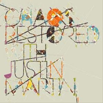 Chaos Restored with Justin Martin