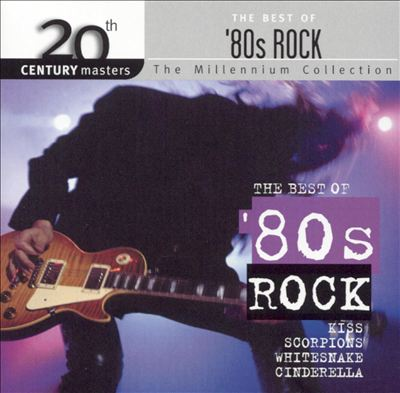 20th Century Masters - The Millennium Collection: The Best of '80s Rock