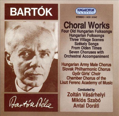 Bartók: Choral Works