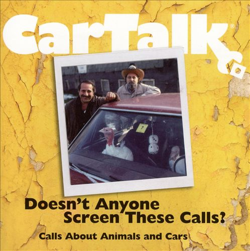 Car Talk: Doesn't Anyone Screen These Calls?
