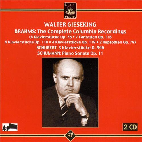 Walter Gieseking Plays Brahms