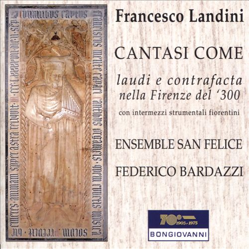 Francesco Landini: Cantasi Come