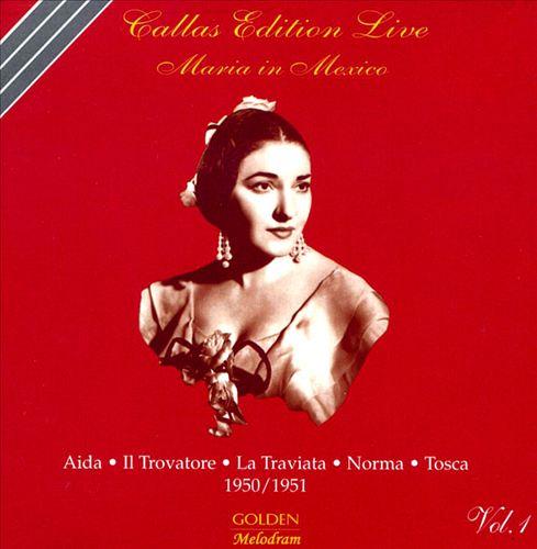Callas Edition Live: Mexico City, Vol. 1 (1950 & 1951)