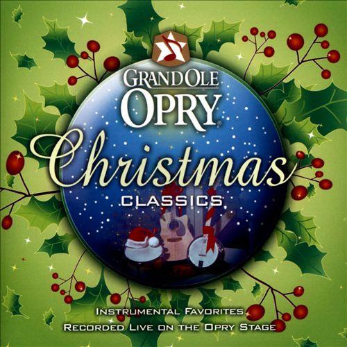 Grand Ole Opry Christmas Classics