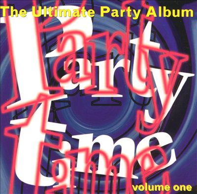 Party Time, Vol. 1: Ultimate Party Album