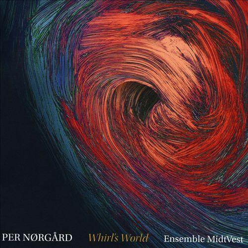 Per Nørgård: Whirl's World