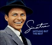 Nothing But the Best: The Frank Sinatra Collection