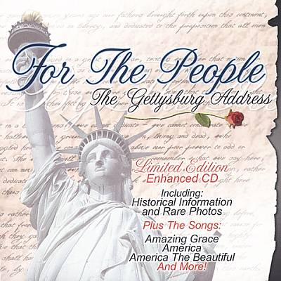 For the People: The Gettysburg Address