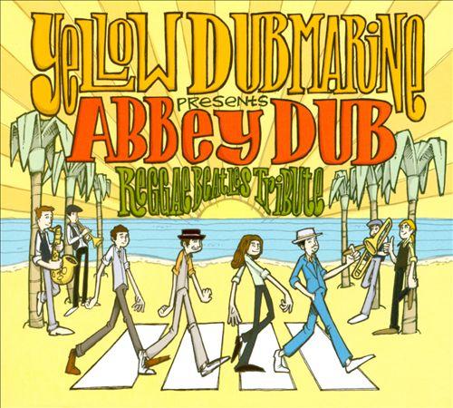 Abbey Dub: Reggae Beatles Tribute