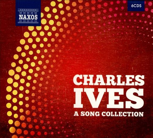 Charles Ives: A Song Collection