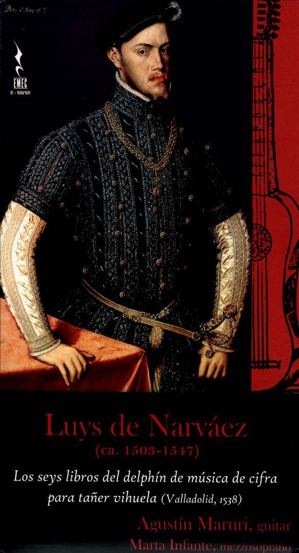 Luys de Narváez: Los seys Libros del Delphin de Música de cifra para Tañer Vihuela