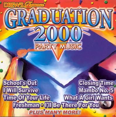Drew's Famous Party Music: Graduation 2000