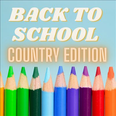 Back to School [Country Edition]
