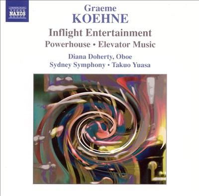 Graeme Koehne: Inflight Entertainment