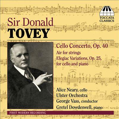 Sir Donald Tovey: Cello Concerto Op. 40
