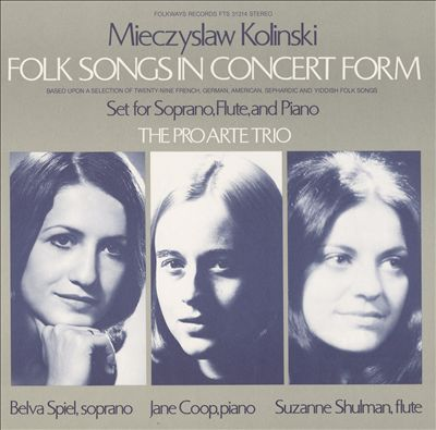 Mieczyslaw Kolinski: Folk Songs in Concert Form