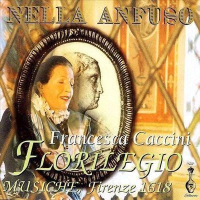 Francesca Caccini: Florilegio