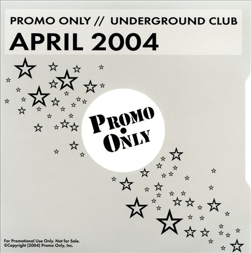 Promo Only: Underground Club (April 2004)