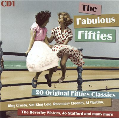 Fabulous Fifties: 20 Original Fifties Classics [Disc 1]