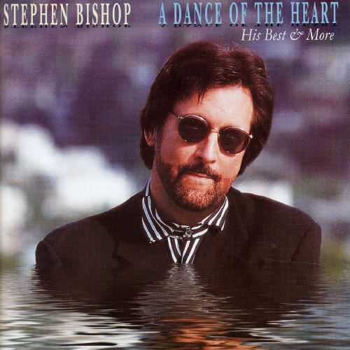 Dance of the Heart: His Best & More