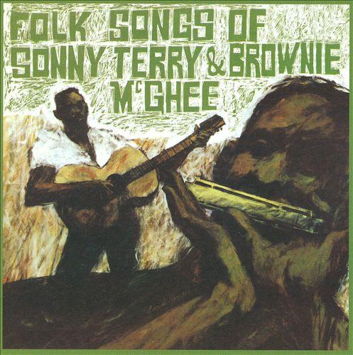 Folk Songs of Sonny Terry and Brownie McGhee