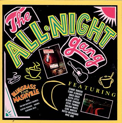 The All-Night Gang: Bluegrass from Nashville