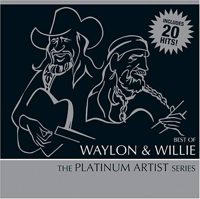 Best of Waylon and Willie: The Platinum Artist Series