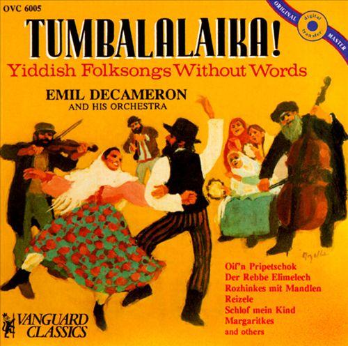 Tumbalalaika! [Yiddish Folksongs without Words]