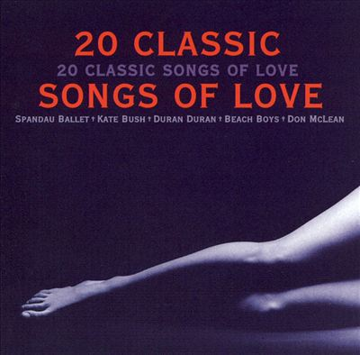 20 Classic Songs of Love