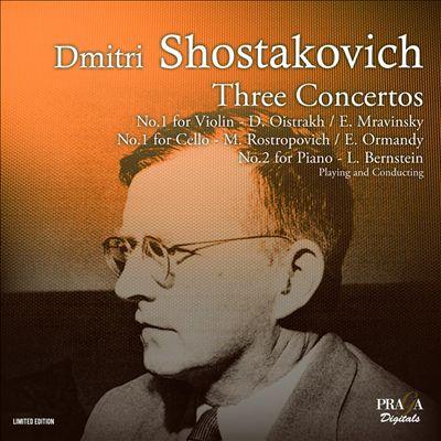 Shostakovich: Three Concertos