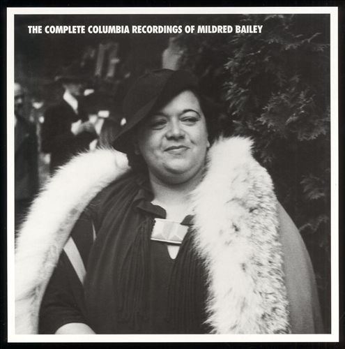 The Complete Columbia Recordings of Mildred Bailey