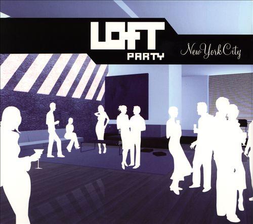 Loft Party: New York City