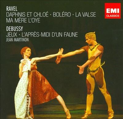 Ravel: Daphnis et Chloé; Boléro; La Valse; Ma Mère l'Oye; Debussy: Jeux; L'Après; Midi d'Un Faune