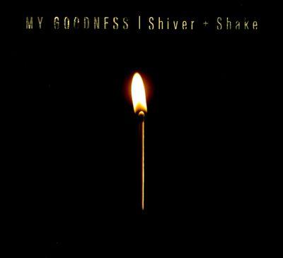 Shiver + Shake